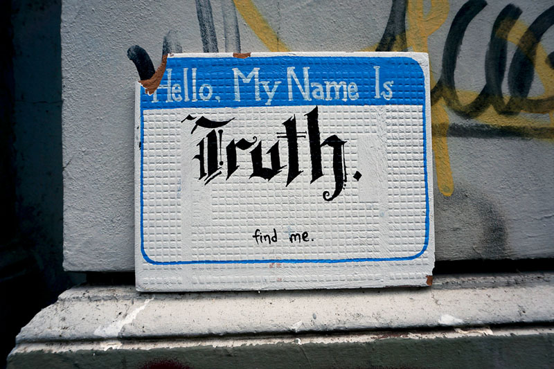 Hello my name is Truth.